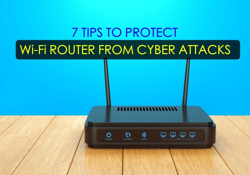 tips-to-protect-wifi-router-from-cyberattacks