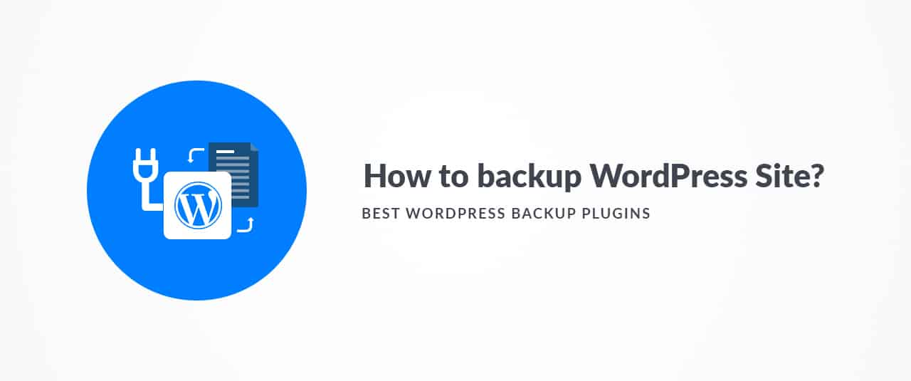 Best WordPress Plugins To Take Complete Backup Of Your Website