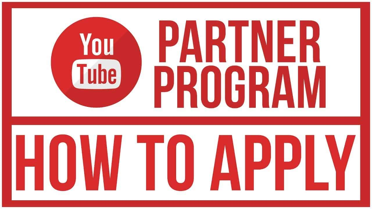 How To Become A YouTube Partner?