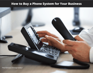 How to Buy a Phone System for Your Business